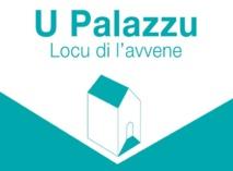 U Palazzu 2.0 hè avà apertu à tutti !